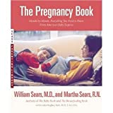 img - for The Pregnancy Book: Month-by-Month, Everything You Need to Know From America's Baby Experts [Paperback] book / textbook / text book