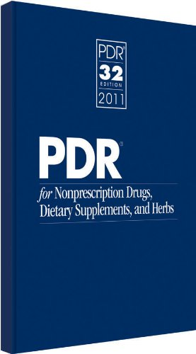 PDR for Nonprescription Drugs, Dietary Supplements, and Herbs 2011 (Physicians' Desk Reference for Nonprescripton Drugs, Dietary Supplements & Herbs)