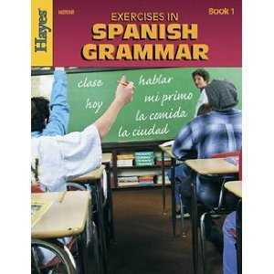 Hayes School Publishing Exercises in Spanish Grammar Book