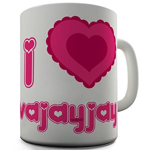 Twisted Envy I Love VaJayjay Ceramic Coffee Mug