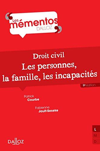 Droit civil.. Les personnes, la famille, les incapacités (Mémentos) francais