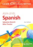 AS/A-Level Spanish Exam Revision Notes 2nd Edition