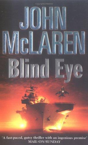 Blind Eye, JOHN MCLAREN