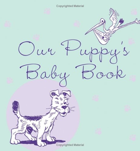 Our Puppy's Baby Book