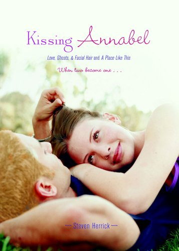 Image for Kissing Annabel: Love, Ghosts, and Facial Hair; A Place Like This