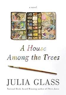 Book Cover: A House Among the Trees: A Novel