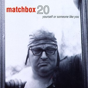 Matchbox 20 - Promo Only: Mainstream Radio, November 1997 - Zortam Music