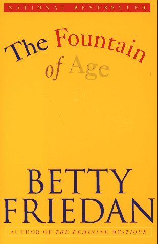 The Fountain of Age, BETTY FRIEDMAN