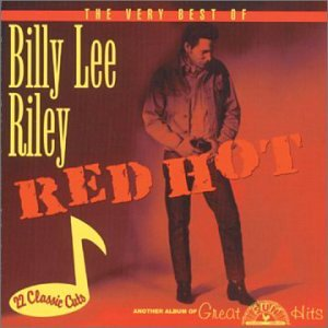 Red Hot-Very B.O. Billy Lee Riley