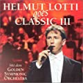 Helmut Lotti Goes Classic Vol. 3