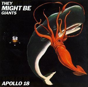Original album cover of Apollo 18 by They Might Be Giants