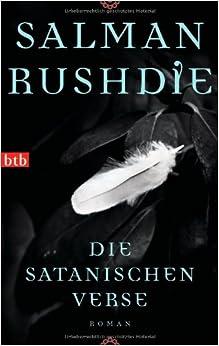 Salman Rushdie: Die satanischen Verse