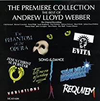 The Premiere Collection: The Best of Andrew Lloyd Webber (Original Cast Compliation)