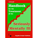 Handbook for the Treatment of the Seriously Mentally Ill