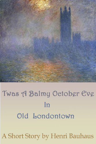 Twas A Balmy, Night In Old London Town PDF