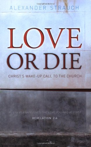 Love or Die: Christ's Wake-up Call to the Church (Love Cloud Cult compare prices)