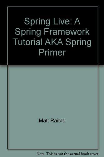Spring Primer: A Spring Framework Tutorial