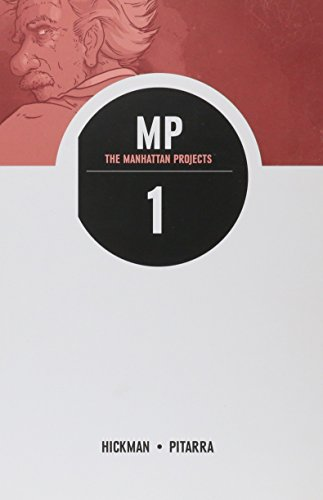 The Manhattan Projects, Volume 1: Science. Bad.