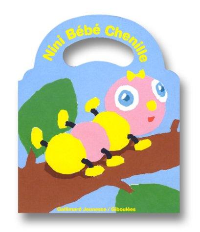 Nini bébé chenille - Sélection du Comité des mamans Hiver 2002 (0-3 ans)