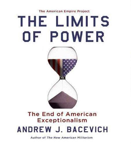 Bacevich limits power essay