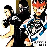 BATTLE CITY 新たな超戦士ヒーロー