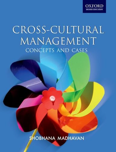 Cross-cultural Management: Concepts and Cases