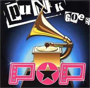 Various Artists - Punk Goes Pop [UK-Import] - Zortam Music