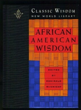 African American Wisdom (The Classic Wisdom Collection)