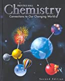 Chemistry: Connections to our Changing World, 2nd Edition, Student Edition