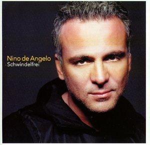 Nino de Angelo - Schwindelfrei - Zortam Music