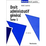Droit administratif gnral - Tome 1 - 15e d.par Ren Chapus