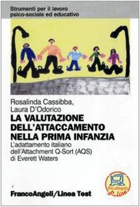 La valutazione dell'attaccamento nella prima infanzia. L'adattamento italiano dell'Attachment Q-Sort (AQS) di Everett Waters