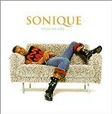 echange, troc Sonique - Hear My Cry