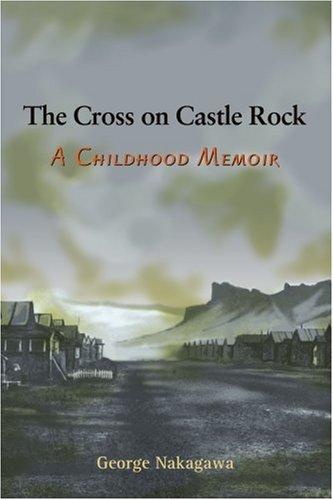 The Cross on Castle Rock: A Childhood Memoir