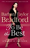 Barbara Taylor Bradford To Be the Best (Emma Harte Series)