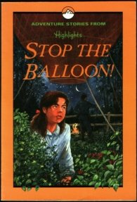 Stop the Balloon!: And Other Adventure Stories