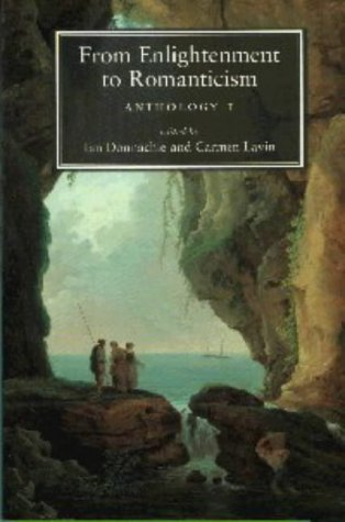 From Enlightenment to Romanticism: Anthology Pt. 1: Anthology Vol 1