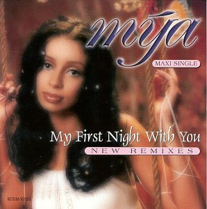 My First Night With You (Singer Mya compare prices)