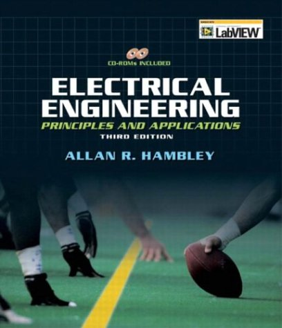 Solution manual for Electrical Engineering: Principles and Applications