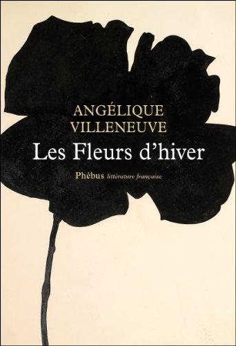 [Les] Fleurs d'hiver : roman