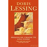 Prisons We Choose to Live Insideby Doris Lessing