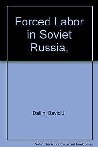 Amazon.com: Forced Labor in Soviet Russia, (9780374920401