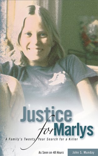 Justice For Marlys: A Family's Twenty Year Search for a...