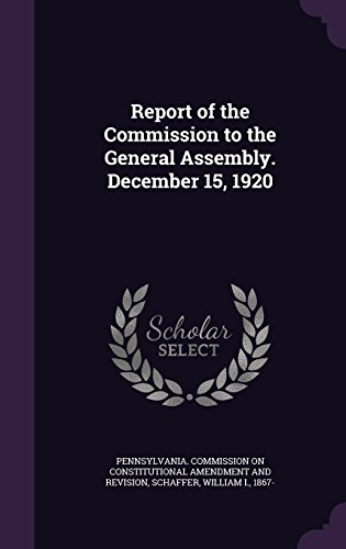 Report of the Commission to the General Assembly. December 15, 1920