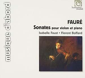 Fauré : Sonates pour violon et piano