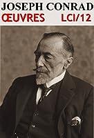Joseph Conrad - Oeuvres LCI/12