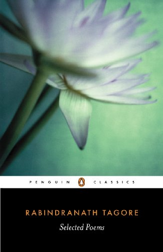 Selected Poems of Rabindranath Tagore (Penguin Classics)