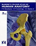McMinns Color Atlas of Human Anatomy, 4e (McMinns Clinical Atls of Human Anatomy) 4th (fourth) Edition by Abrahams MB BS FRCS (Ed) FRCR DO (Hon) FHEA, Peter H., Hu (1998)