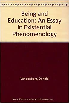 being and education an essay in existential phenomenology