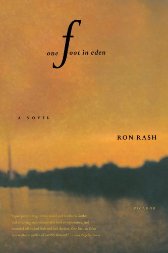 One Foot in Eden: A Novel